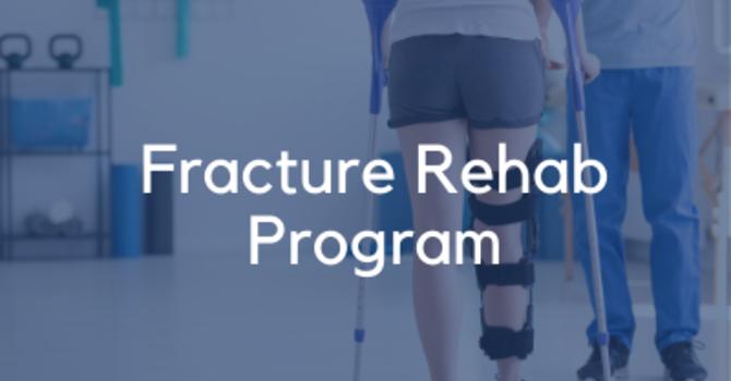 Fracture Rehab Program